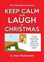 Keep Calm and Laugh at Christmas