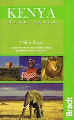 Kenya Highlights (Bradt Travel Guides (Highlights Guides))
