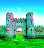 Mazes and Follies af Ian Fisher