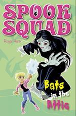 Bats in the Attic (Spook Squad)