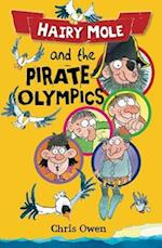 Hairy Mole and the Pirate Olympics af Chris Owen