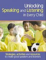 Unlocking Speaking and Listening in Every Child (Professional Development in Literacy)
