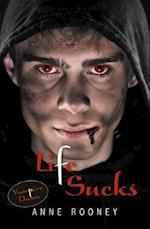 Life Sucks (Vampire Dawn)