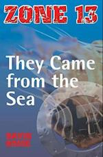 They Came from the Sea (Zone 13)