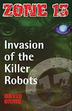 Invasion of the Killer Robots (Zone 13, nr. )