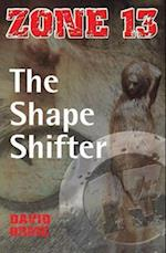 The Shape Shifter (Zone 13, nr. )