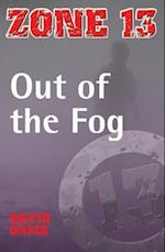 Out of the Fog (Zone 13, nr. )
