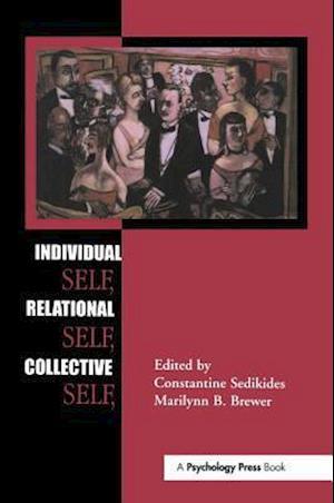 Individual Self, Relational Self, Collective Self