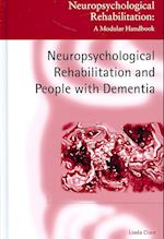 Neuropsychological Rehabilitation and People with Dementia (Neuropsychological Rehabilitation: A Modular Handbook)