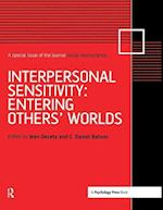 Interpersonal Sensitivity: Entering Others' Worlds