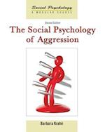 The Social Psychology of Aggression (Social Psychology: A Modular Course, nr. 3)