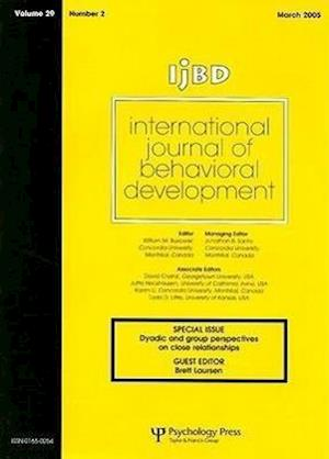 International Journal of Behavioral Development, Volume 29: Special Issue Dyadic and Group Perspectives on Close Relationships, Number 2