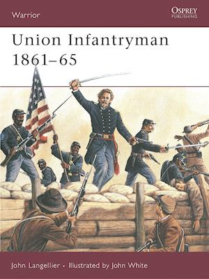 Bog paperback Union Infantryman 1861-1865 af John White