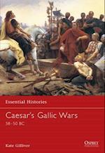 Caesar's Gallic Wars 58-50 Bc (Essential Histories)