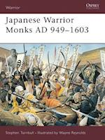 Japanese Warrior Monks Ad 949-1603 (Warrior)