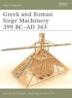 Greek and Roman Siege Machinery 399 BC-AD 363 af Duncan Campbell