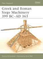 Greek and Roman Siege Machinery 399 BC-AD 363 (New Vanguard, nr. 78)