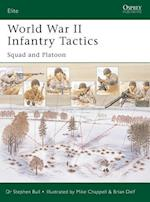 World War II Infantry Tactics (Elite, nr. 105)