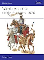 Warriors at the Little Bighorn 1876 (Men-At Arms, 408)