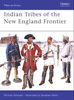 Indian Tribes of the New England Frontier (Men-At-Arms Series)
