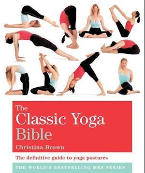 Bog paperback The Classic Yoga Bible af Christina Brown