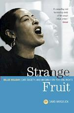 Strange Fruit: Billie Holiday, Cafe Society And An Early Cry For Civil Rights af David Margolick, Hilton Als