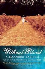 Without Blood af Alessandro Baricco
