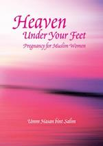 Heaven Under Your Feet