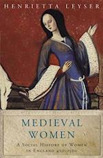 Medieval Women (Women in History)