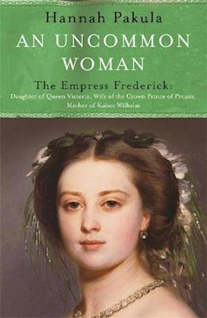 Bog, paperback An Uncommon Woman: The Life of Princess Vicky af Hannah Pakula