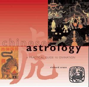 Bog, paperback Chinese Astrology af Richard Craze