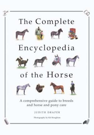 The Complete Encyclopedia of the Horse