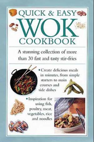 Quick and Easy Wok Cookbook