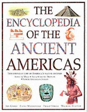 Bog, hardback Encyclopaedia of the Ancient Americas af Dr Jen Green