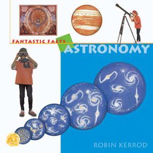 Bog, paperback Astronomy af Robin Kerrod