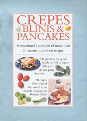 Crepes, Blinis, Pancakes