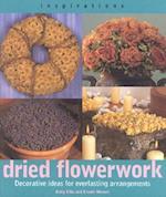 Dried Flowerwork af Ercole Moroni, Kathy Ellis, Kally Ellis