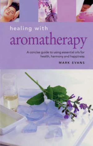 Bog, hardback Healing with Aromatherapy af Melanie Halton