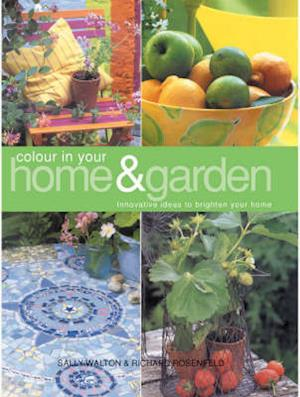 Bog, paperback Colour in Your Home and Garden af Richard Rosenfeld