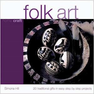 Bog, paperback Folk Art af Simona Hill