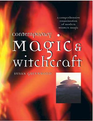 Contemporary Magic and Witchcraft