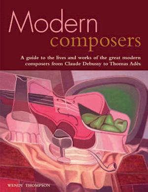 Bog, paperback Modern Composers af Wendy Thompson