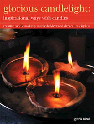 Bog, paperback Glorious Candlelight - Inspirational Ways with Candles af Gloria Nicol