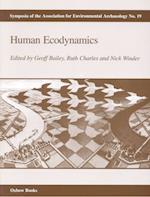 Human Ecodynamics (Symposia of the Association for Environmental Archaeology, nr. 19)