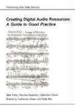 Creating Digital Audio Resources (AHDS Guide to Good Practice)