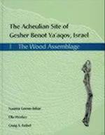 The Acheulian Site of Gesher Benot Ya'akov, Israel (Gesher Benot Yaaqov Monograph, nr. 1)