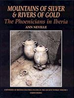 Mountains of Silver And Rivers of Gold (Studies in The Ancient World)