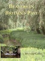 Beavers in Britain's Past (WARP OCCASIONAL PAPERS, nr. 19)