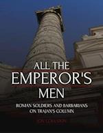 All the Emperor's Men af J. C. Coulston