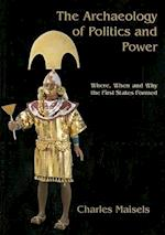 The Archaeology of Politics and Power